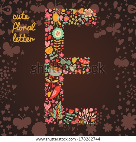 The letter E. Bright floral element of colorful alphabet made from birds, flowers, petals, hearts and twigs. Summer floral ABC element in vector - stock vector