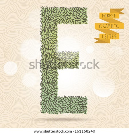 The letter E. Bright floral element of stylish alphabet made leafs. Summer floral ABC element in vector on bright background with bokeh effect - stock vector