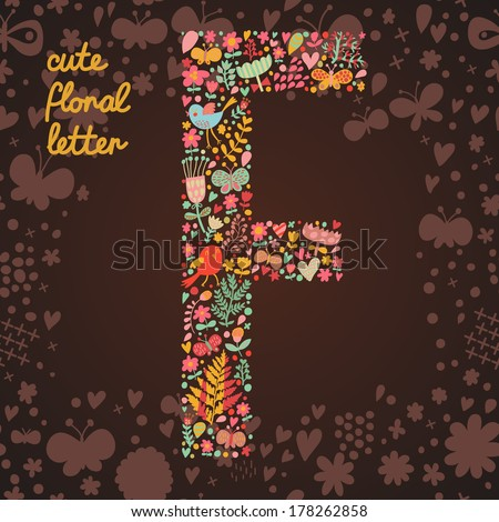 The letter F. Bright floral element of colorful alphabet made from birds, flowers, petals, hearts and twigs. Summer floral ABC element in vector - stock vector