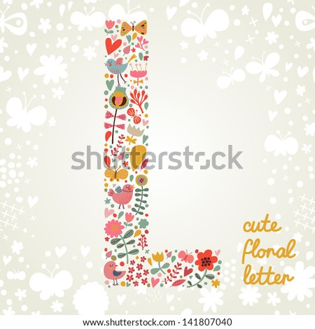 The letter L. Bright floral element of colorful alphabet made ??from birds, flowers, petals, hearts and twigs. Summer floral ABC element in vector - stock vector