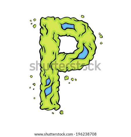 The letter P. Bright green element stylish alphabet style zombies. Halloween ABC grimy element in the vector. Hand drawn letter P isolated on white background. - stock vector