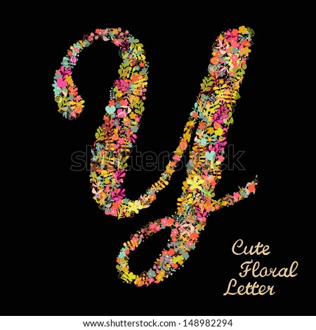 The letter Y. Bright floral element of colorful alphabet made from flowers, petals, hearts and twigs. Summer floral ABC element in vector - stock vector