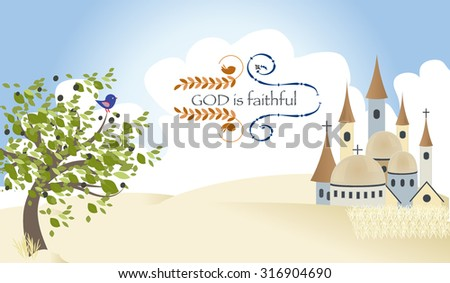 The message God is faithful to the background of the city of Jerusalem with olive tree wheat fields and bird - stock vector