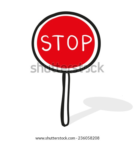 The movement without stopping is forbidden. Road sign. A children's sketch