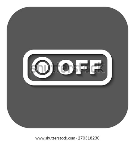 The off button icon. Off switch symbol. Flat Vector illustration. Button - stock vector