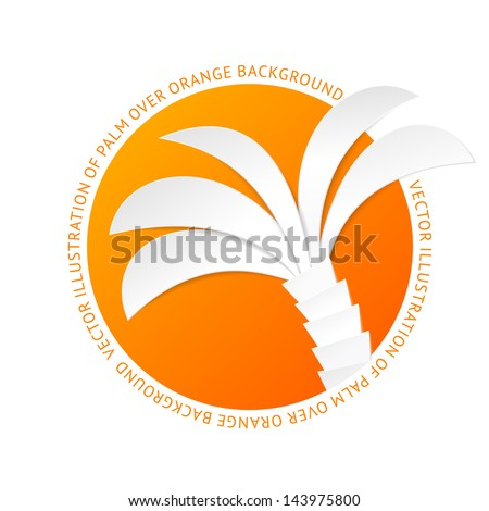 The palm tree tag. Vector illustration. - stock vector