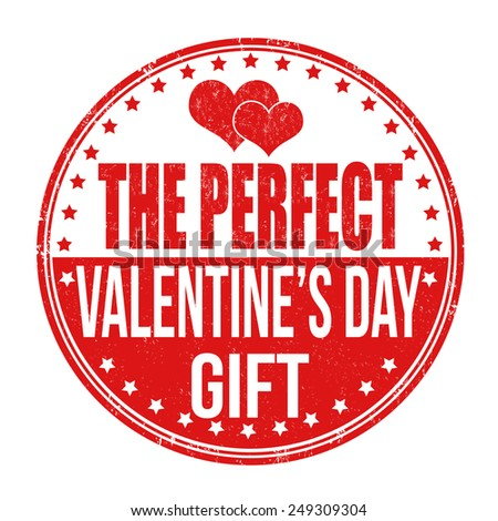 the perfect valentines day gift grunge rubber stamp on white background vector illustration