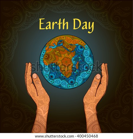 The poster to the Earth Day . Planet in the hands of man. The composition is decorated with ethnic ornaments . - stock vector