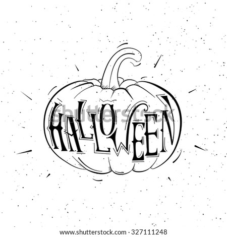 The poster with the text written by hand on Halloween. Vector pumpkin - stock vector