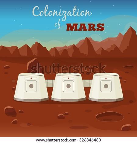 The program of colonization of Mars.  Vector illustration - stock vector