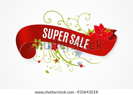 The red scroll.Super sale.Composition with flowers.Vector illustration.
