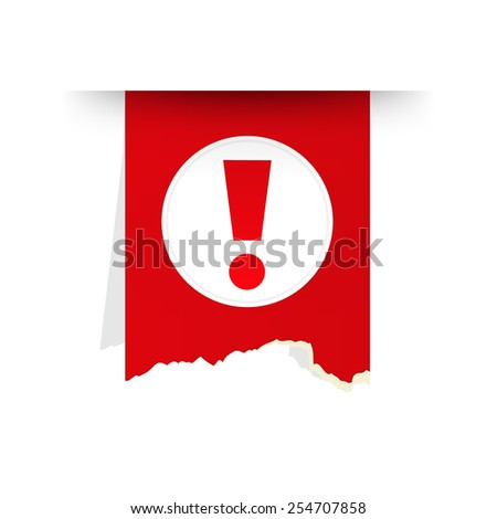The red tattered label with exclamation mark / the exclamation mark tag / the exclamation mark - stock vector
