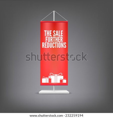 The sale further reductions. Vertical red flag at the pillar. Advertising for your business events. - stock vector