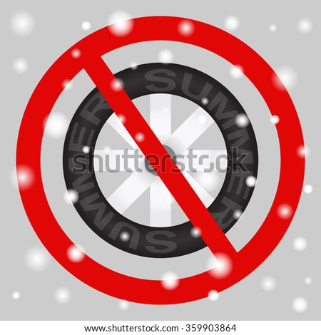 """The sign """"Ban on summer tyres in winter"""". - stock vector"""