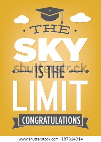 The Sky is the Limit Congratulations Graduation | Celebrate Graduate  - stock vector