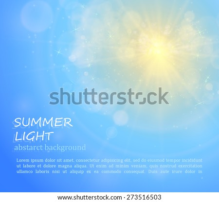 The sun shines bright in summer. Abstract background for your design.