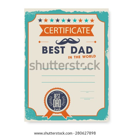 the template of the certificate (diploma) congratulations for father's day in vintage retro style. vector illustration. - stock vector