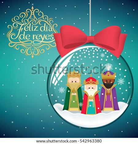 Three magic kings christmas decoration ball stock vector 542963380 the three magic kings in christmas decoration ball happy epiphany written in spanish m4hsunfo Images