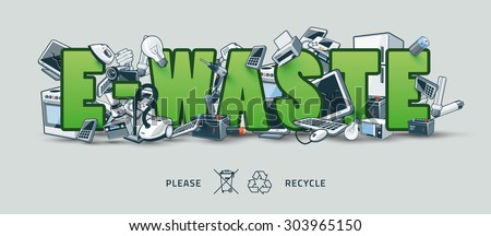The waste electrical and electronic equipment creating pile around the green E-Waste sign. Computer and other obsolete used electronic waste stack on title. Waste management concept.  - stock vector