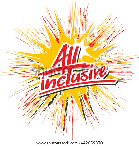"""The word """"All inclusive"""" handwritten on an exploding star - stock vector"""