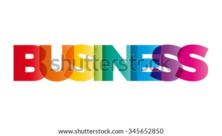 The word Business. Vector banner with the text colored rainbow.