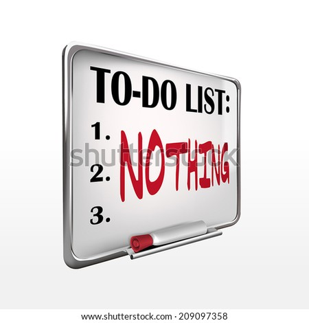 the word nothing on to-do list whiteboard over white background - stock vector