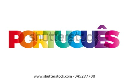 The word Portuguese. Vector banner with the text colored rainbow.