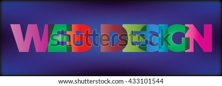 The word web design. Vector banner with the text colored