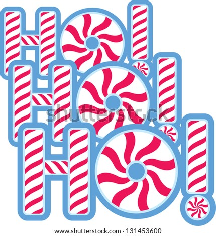 The words Ho! Ho! Ho! in peppermint. - stock vector