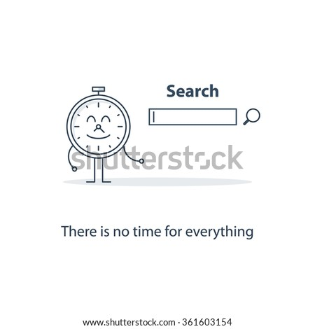 There is no time for everything. Internet cafe. Access to web - stock vector
