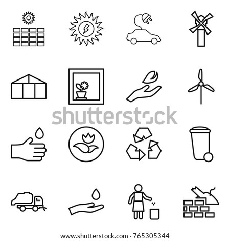 Thin line icon set : sun power, electric car, windmill, greenhouse, flower in window, hand leaf, drop, ecology, recycling, trash bin, truck, and, garbage, construct