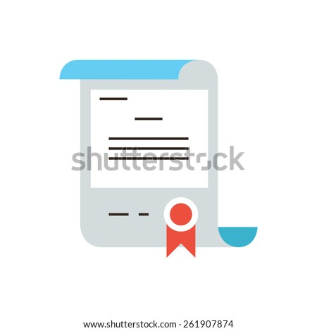 Thin line icon with flat design element of diploma education, gift certificate, guarantee quality, certified document, mark of distinction. Modern style logo vector illustration concept. - stock vector