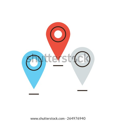 Thin line icon with flat design element of global navigation, positioning location, set of pins, mapping points on map, mark place sign. Modern style logo vector illustration concept. - stock vector