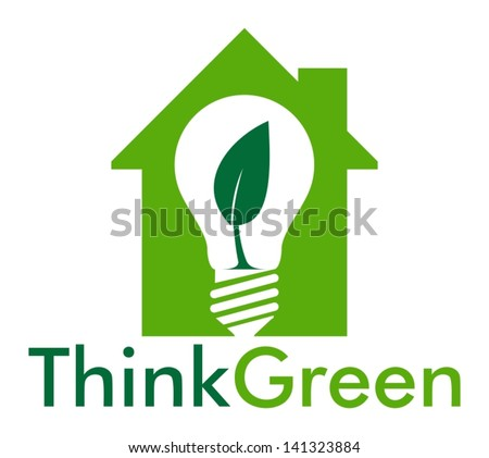 Think Green in the house - stock vector