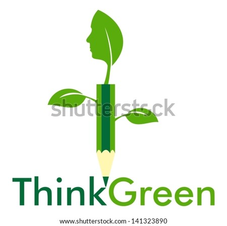 Think Green with leaves and pencil - stock vector
