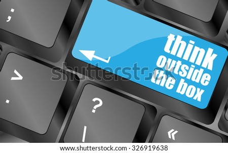 think outside the box words, message on enter key of keyboard, vector illustration - stock vector