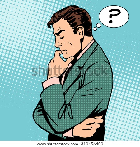 Thinking businessman questions then art retro style - stock vector