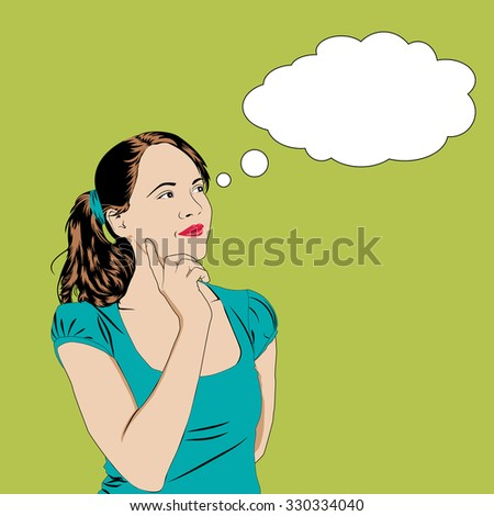 Thinking girl in pop art comics style with speech bubble for  text. Vector illustration pretty young woman with speech bubble.
