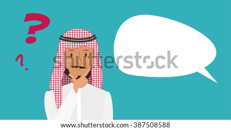 Thinking man with question mark and blank speech bubble. Cartoon vector illustration of arabic businessman wondering and doubting - stock vector