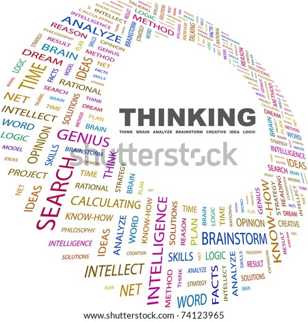 THINKING. Word collage on white background. Vector illustration. Illustration with different association terms.