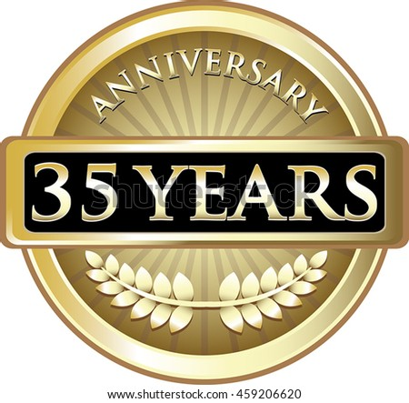 Thirty Five Years Anniversary Gold Label