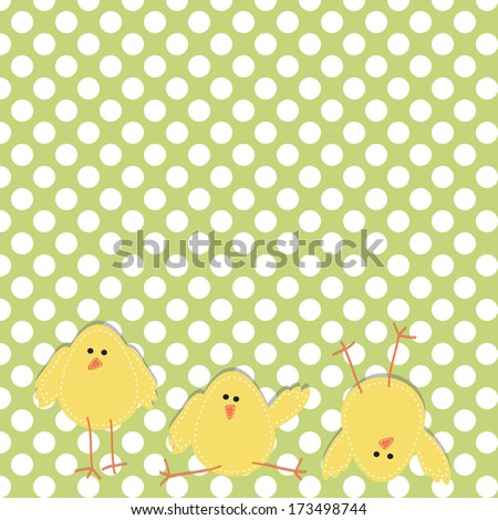 Three chicks on the bottom of the page in funny poses, with polka dot background - stock vector