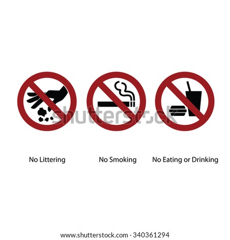 Three circle signboard. No Littering, No smoking and No eating or drinking - stock vector