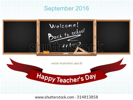 Three components chalkboard. Back to school. September 2016. Teacher's Day - stock vector