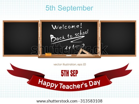 Three components chalkboard. Back to school. 5th September. Teacher's Day. Vector - stock vector