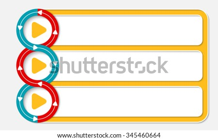 Three connected frames for your text and play icon - stock vector
