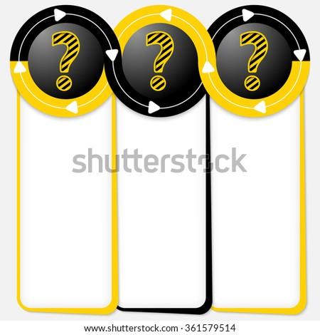 Three connected frames for your text and question mark - stock vector