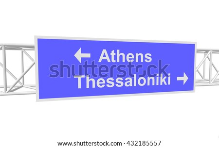 three-dimensional illustration of a road sign with directions: Athens; Thessaloniki