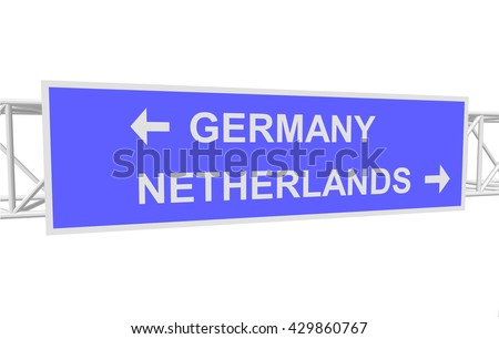 three-dimensional illustration of a road sign with directions: GERMANY; NETHERLANDS