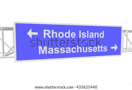 three-dimensional illustration of a road sign with directions: Rhode Island; Massachusetts